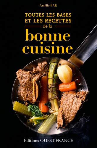 9782737363023: Toutes les bases et les recettes de la bonne cuisine