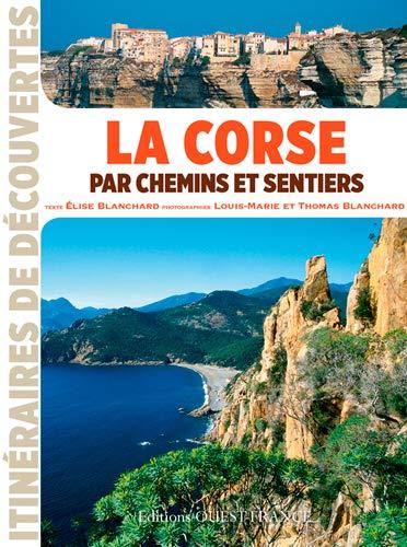 9782737363092: Corse par chemins et sentiers (id)