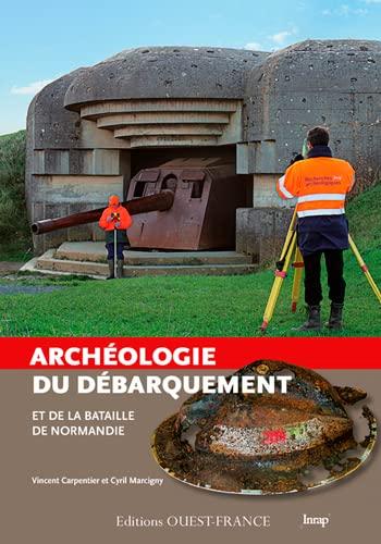 9782737363450: Archéologie du débarquement et de la bataille