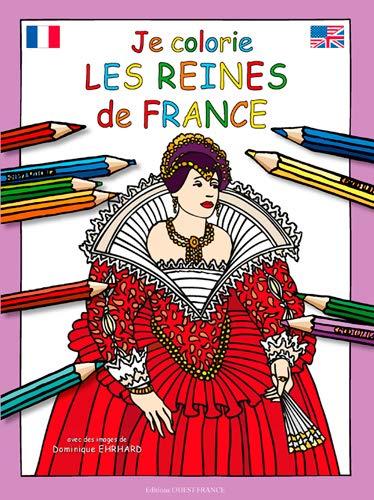 9782737363764: Je colorie les reines de France