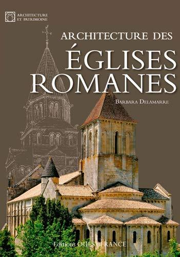 9782737364600: Architecture des Églises Romanes