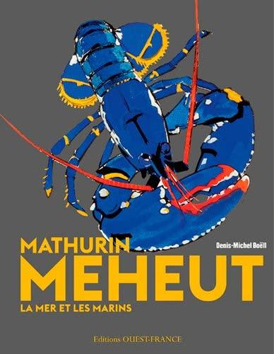 9782737364914: Mathurin Meheut, la Mer et les Marins (Broche)