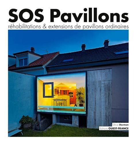 9782737364945: Sos Pavillons, Rehabilitations Extensions de Pavillons