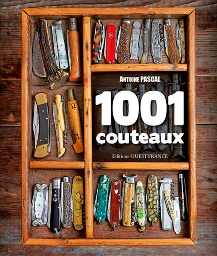 1001 COUTEAUX: PASCAL ANTOINE