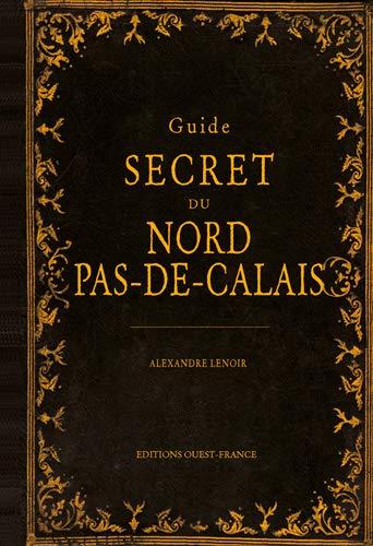 9782737365171: Guide secret du Nord-Pas-De-Calais