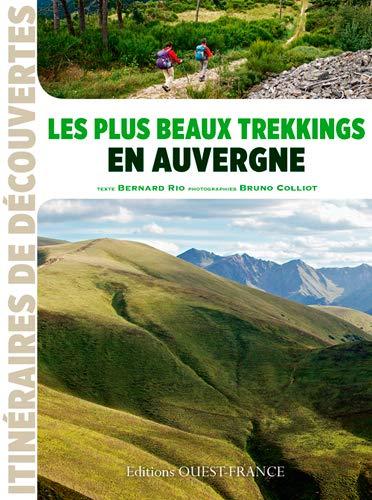 9782737365263: Les plus beaux trekkings en Auvergne (Itinéraires de découvertes)