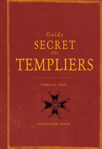9782737365522: Guide secret des Templiers