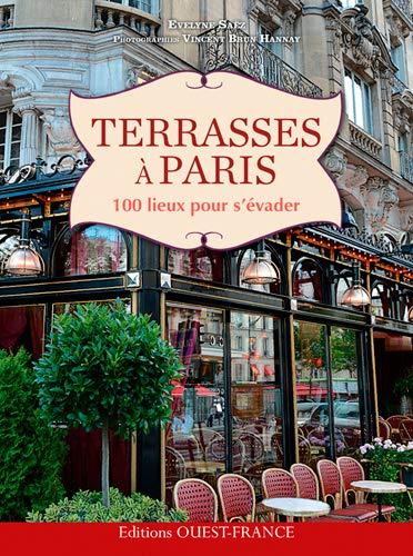 9782737365546: Terrasses à Paris, 100 lieux pour s'évader
