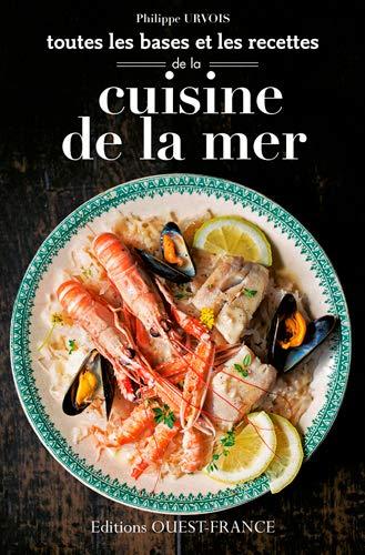 9782737365867: Toutes les Bases et Recettes Cuisine de la Mer