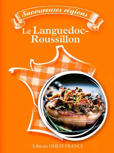 Savoureuses régions : le Languedoc-Roussillon: Rousset