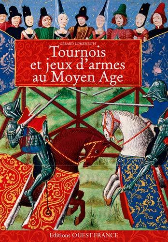 9782737366437: Tournois et Jeux d'Armes au Moyen Age