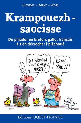 9782737366857: Ma doue benniget ! Dam oui ! : Histoires dr�les en breton
