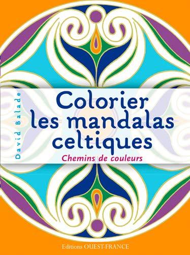 9782737366888: Colorier les mandalas celtiques