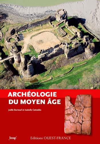 9782737367014: ARCHEOLOGIE DU MONDE MEDIEVAL