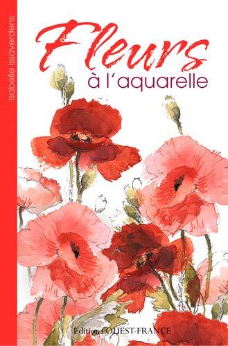 9782737367083: FLEURS A L'AQUARELLE