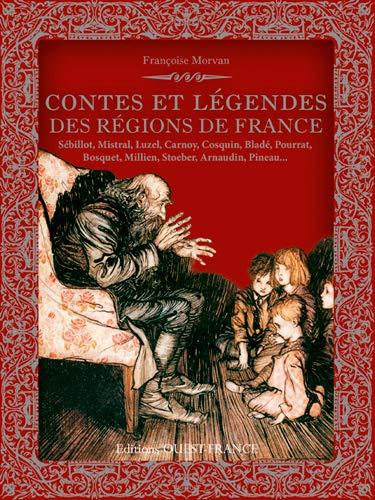 9782737367175: CONTES ET LEGENDES DES REGIONS DE FRANCE