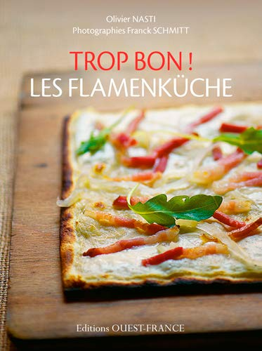 9782737368257: Les flamenküche (Trop bon !)