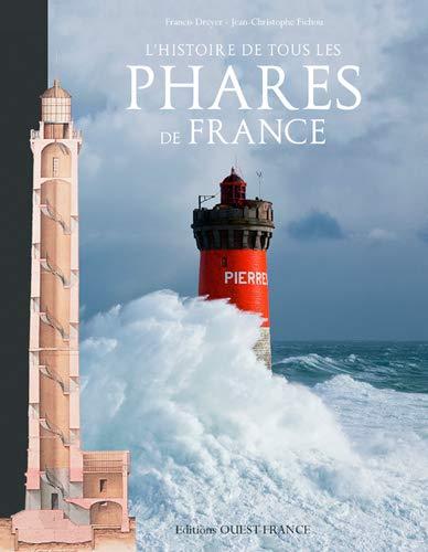 9782737368653: L'Histoire de Tous les Phares de France