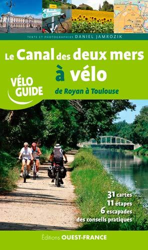 CANAL DES DEUX MERS A VELO - DE ROYAN A: JAMROZIK DANIEL