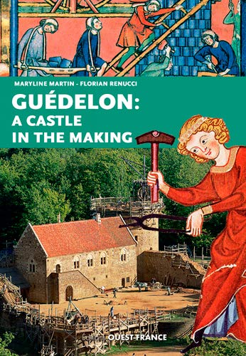 9782737369964: Guédelon : A Castle in the Making