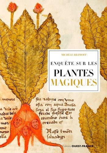 ENQUETE SUR LES PLANTES MAGIQUES: BILIMOFF MICHELE