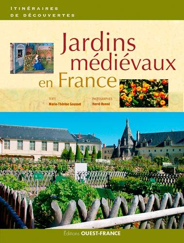 9782737370755: Jardins médiévaux en France