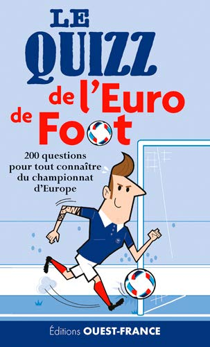 QUIZZ DE L EURO DE FOOT -LE-: FERRE E-DELERUE R