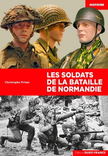 9782737377242: Les soldats de la bataille de Normandie
