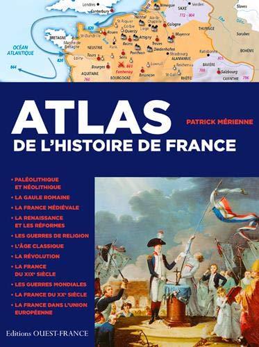 9782737381560: Atlas de l'histoire de France