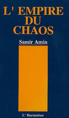 9782737409998: L'Empire du chaos. La nouvelle mondialisation capitaliste