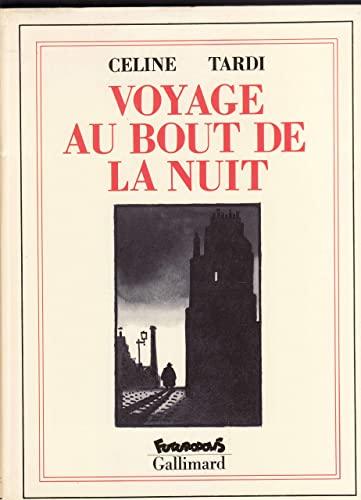 9782737626159: Voyage au bout de la nuit (Futuropolis)