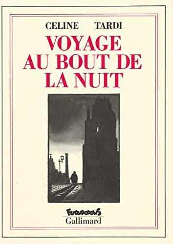 Voyage Au Bout De La Nuit: Tardi and Celine