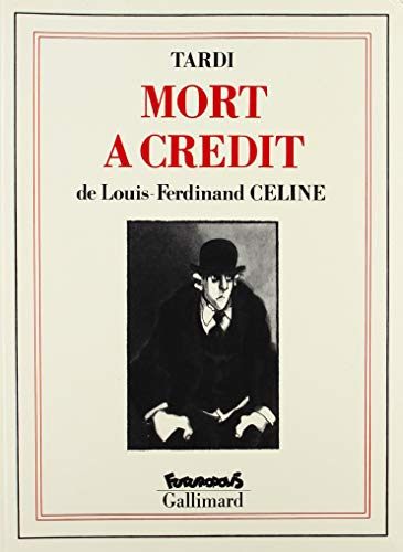 Mort a Credit (French Edition): Celine, Louis-Ferdinand