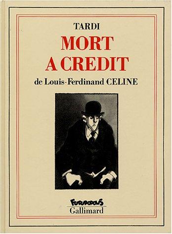 9782737627040: Mort à crédit (Bibliothèque Futuropolis/Gallimard)
