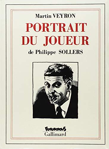 Portrait du joueur (French Edition): Sollers, Philippe