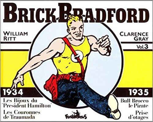 9782737652509: Brick Bradford, 3�:�Brick Bradford: (1934-1935) (Futuropolis [fonds ancien] - Copyright, bande jaune)
