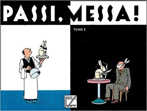 PASSI MESSA 2: SWARTE JOOST