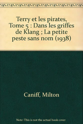 9782737656798: Terry et les pirates 1938 volume 5 (1938) (French Edition)