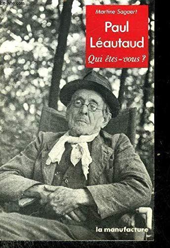 9782737700118: Paul Léautaud (Qui êtes-vous?) (French Edition)