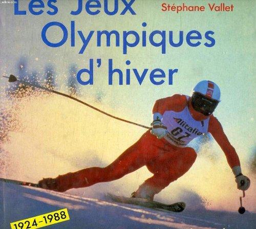 LES JEUX OLYMPIQUES D'HIVER: STEPHANE VALLET