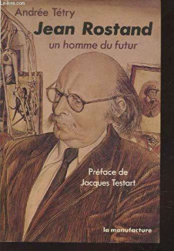 9782737700613: Jean Rostand, un homme du futur