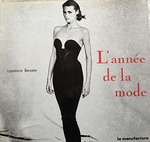 L'annee de la mode : 87-88: Benaim, Laurence