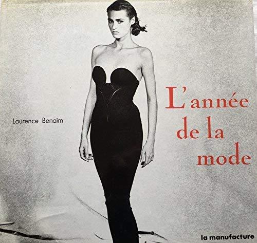 L'annee de la mode 87-88 [Nov 07,: Laurence Benaïm