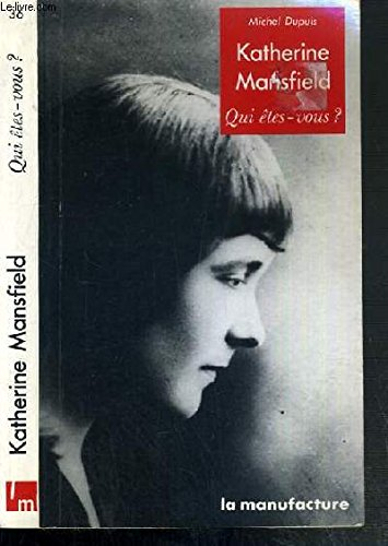 9782737700767: Katherine Mansfield (Qui etes-vous?) (French Edition)