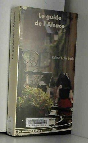 9782737701276: Le Guide de l'Alsace