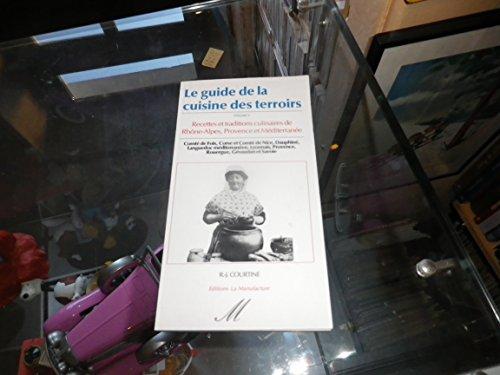 9782737702174: Le guide de la cuisine des terroirs. 5, Rhône-Alpes, Provence et Méditerranée