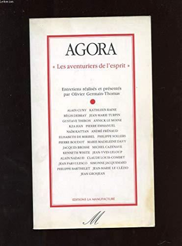"""Agora: """"les aventuriers de l'esprit"""" (French Edition): Germain-Thomas, Olivier"""