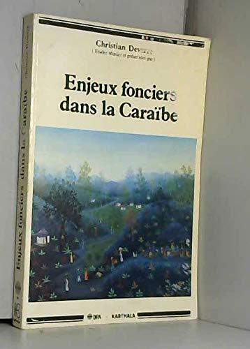 9782738000033: Enjeux fonciers dans la Caraibe, en Amerique centrale et a la Reunion: Plantations et paysanneries (Hommes et societes) (French Edition)