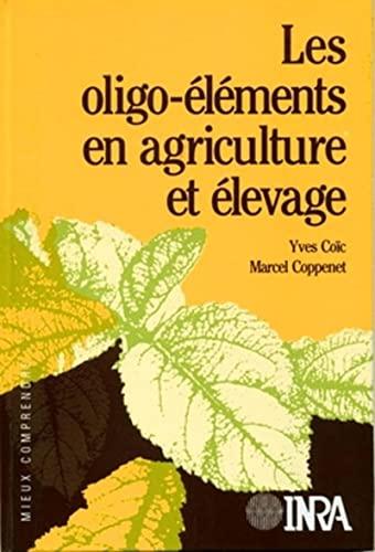 9782738001382: Les oligo-elements en agriculture et elevage - incidence surla nutrition humaine (French Edition)