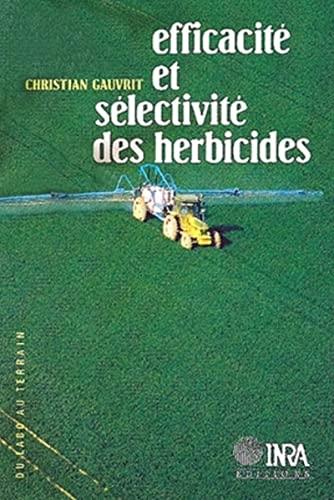 Efficacité et sélectivité des herbicides: Gauvrit, C.